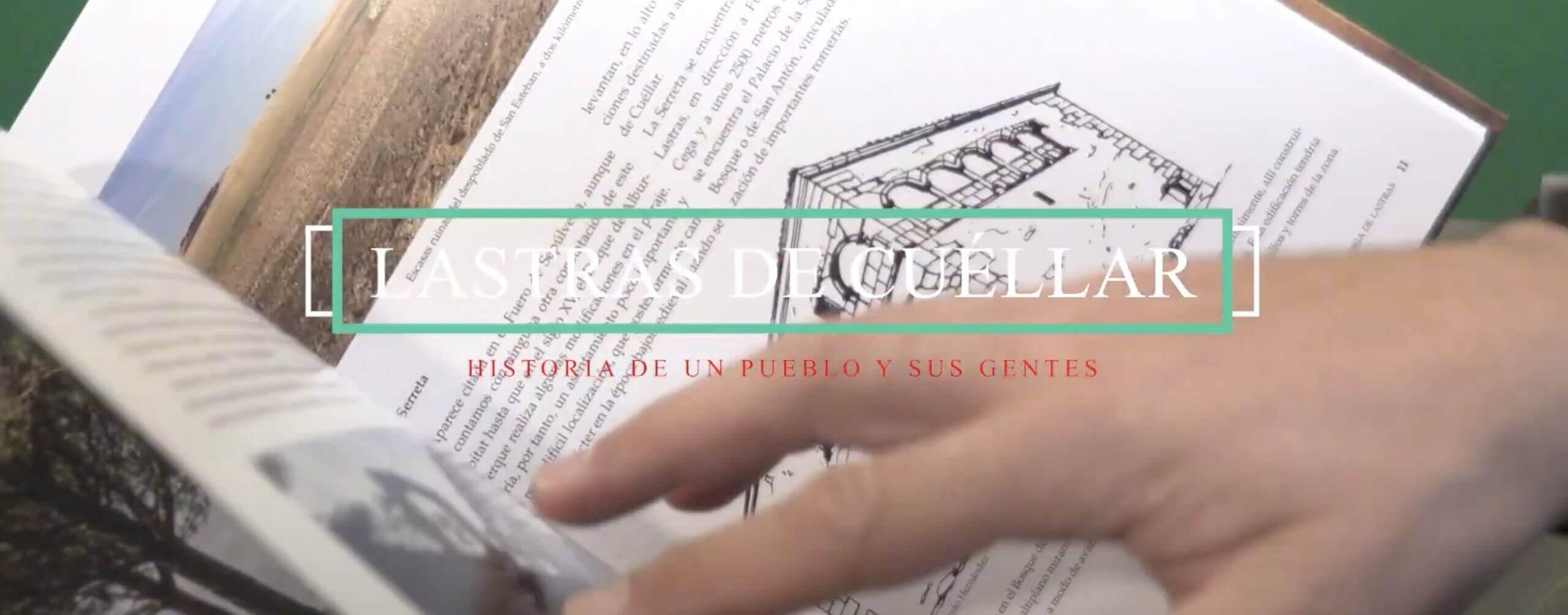 Lastras de Cuéllar, historia de un pueblo y sus gentes