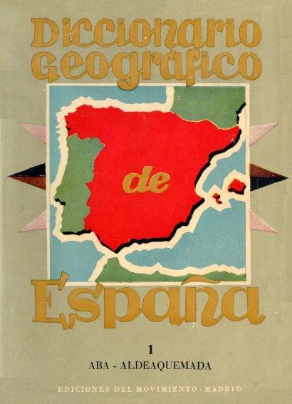 Dioccionario Geográfico de España1956